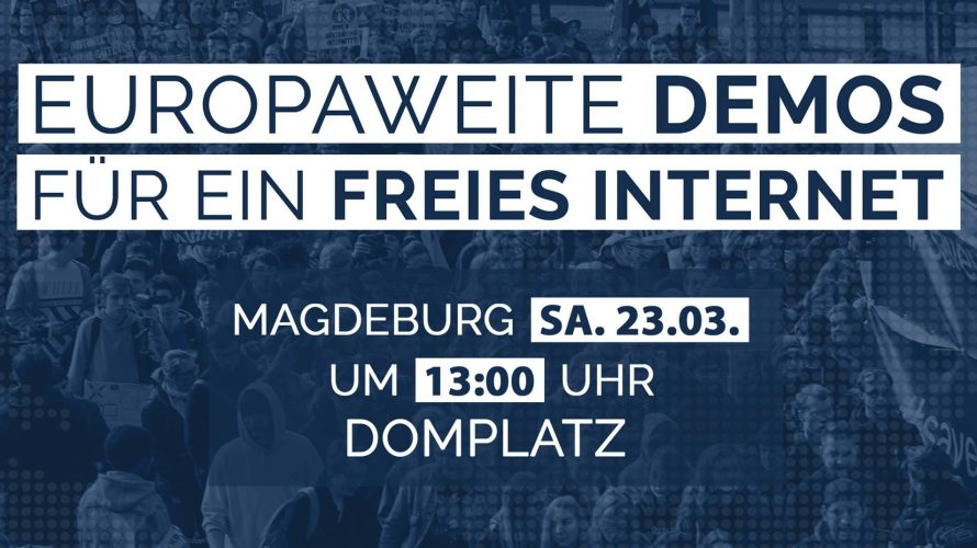 Am 23.3. fand eine Demo für ein Freies Internet in Magdeburg statt. Treffpunkt war um 13.00 Uhr am Landtag/Domplatz, es ging an der Staatskanzlei vorbei zum Hasselbachplatz und von da […]