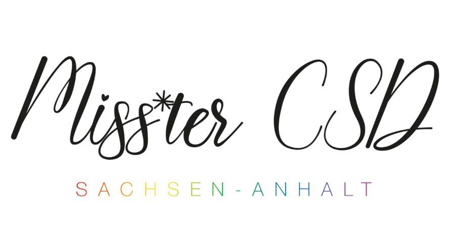 Der Titel »Miss*ter CSD Sachsen-Anhalt« soll einmal jährlich an einen Menschen, losgelöst vom Geschlecht, vergeben werden, welche sich mit der Community und den Zielen der Christopher Street Days identifizieren. Sie […]